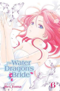 The Water Dragon's Bride Graphic Novel 06