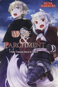 Wolf & Parchment: New Theory Spice & Wolf Novel Vol. 02