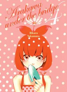 Arakawa Under The Bridge Graphic Novel Vol. 04