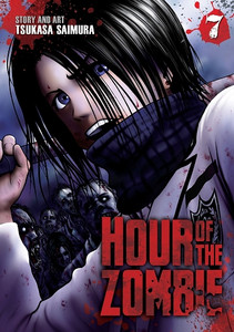 Hour of the Zombie Graphic Novel Vol. 07