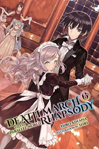 Death March to the Parallel World Rhapsody Novel 06