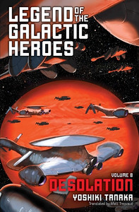 Legend of the Galactic Heroes Novel 08 Desolationst