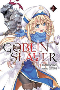 Goblin Slayer Light Novel 05