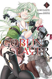 Goblin Slayer Light Novel 06
