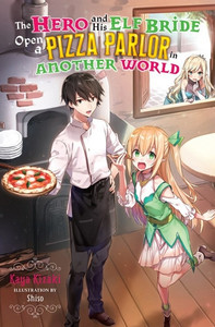 The Hero And His Elf Bride Open A Pizza Parlor In Another...