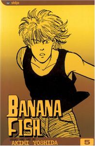 Banana Fish Graphic Novel Vol. 05