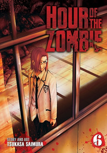 Hour of the Zombie Graphic Novel Vol. 06