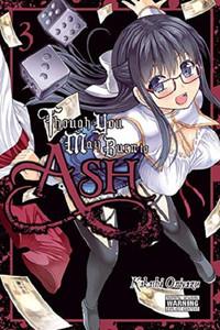Though You May Burn To Ash Graphic Novel 04