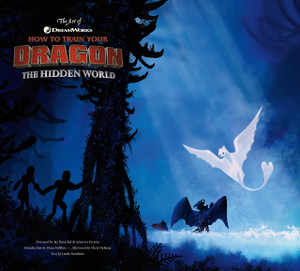 The Art of How to Train Your Dragon: The Hidden World Art Bo