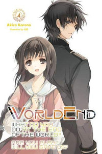 WorldEnd: What Do You Do at the End of the World? Novel 04