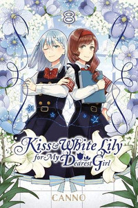 Kiss and White Lily for My Dearest Girl Graphic Novel 08