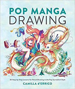 Pop Manga Drawing: 30 Step-by-Step Lessons for Pencil Drawin