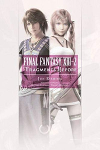 Final Fantasy XIII-2: Fragments Before Light Novel
