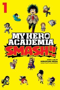 My Hero Academia: Smash!! Graphic Novel Vol. 01