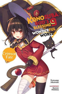 Konosuba: God's Blessing on This Wonderful World! Novel 09