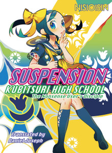 Suspension: Kubitsuri High School Novel