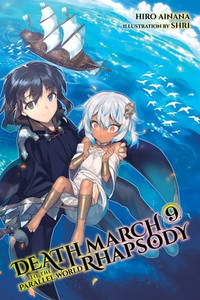 Death March to the Parallel World Rhapsody Novel 09