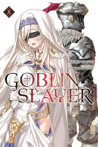 Goblin Slayer Light Novel 08