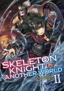 Skeleton Knight In Another World Novel 02