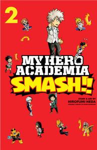 My Hero Academia: Smash!! Graphic Novel Vol. 02