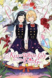 Kiss and White Lily for My Dearest Girl Graphic Novel 10