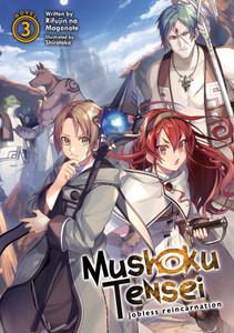 Mushoku Tensei: Jobless Reincarnation Light Novel Vol. 03