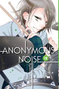 Anonymous Noise Graphic Novel Vol. 18