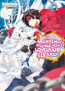 An Archdemon's Dilemma: How to Love Your Elf Bride Novel 03