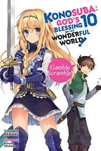 Konosuba: God's Blessing on This Wonderful World! Novel 10