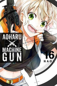 Aoharu X Machinegun Graphic Novel 16