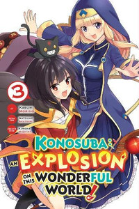 Konosuba: An Explosion on This Wonderful World! Vol. 03
