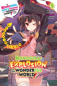 Konosuba: An Explosion on This Wonderful World! Novel 01