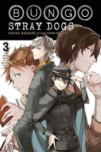 Bungo Stray Dogs Novel 03 The Untold Origins of the Detectiv
