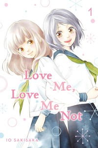 Love Me, Love Me Not Graphic Novel Vol. 01