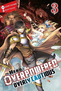 The Hero is Overpowered But Overly Cautious Novel 03