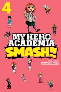 My Hero Academia: Smash!! Graphic Novel Vol. 04