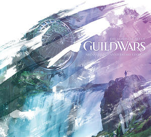 The Complete Art of Guild Wars: ArenaNet 20th Anniversary Ed