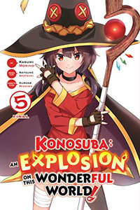 Konosuba: An Explosion on This Wonderful World! Vol. 05
