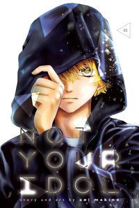 Not Your Idol Graphic Novel Vol. 02