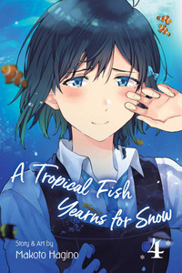 A Tropical Fish Yearns for Snow Graphic Novel Vol. 04