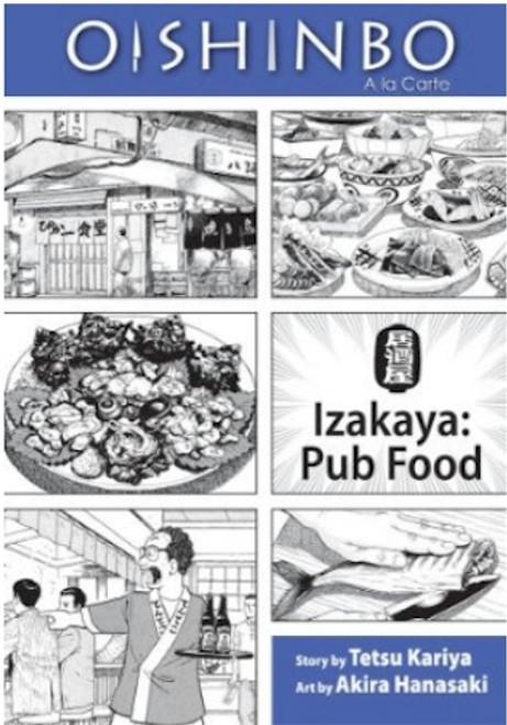 Oishinbo Graphic Novel 07 Izakaya - Pub Food