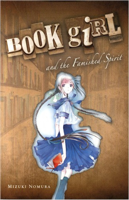 Book Girl Novel 2 - and the Famished Spirit