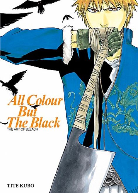 The Art of Bleach - All Colour But The Black