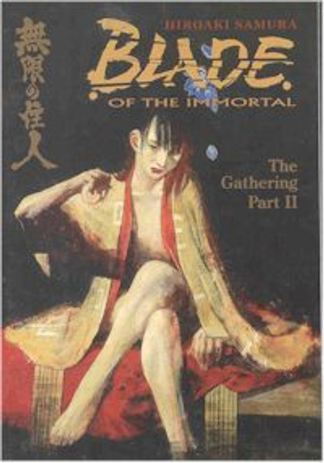 Blade of the Immortal Vol. 09: The Gathering II