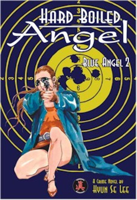 Hard Boiled Angel GN Vol. 02 Blue Angel II