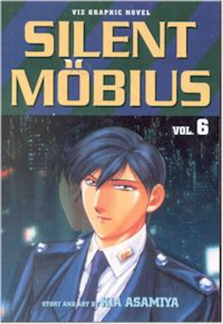 Silent Mobius Graphic Novel Vol. 06