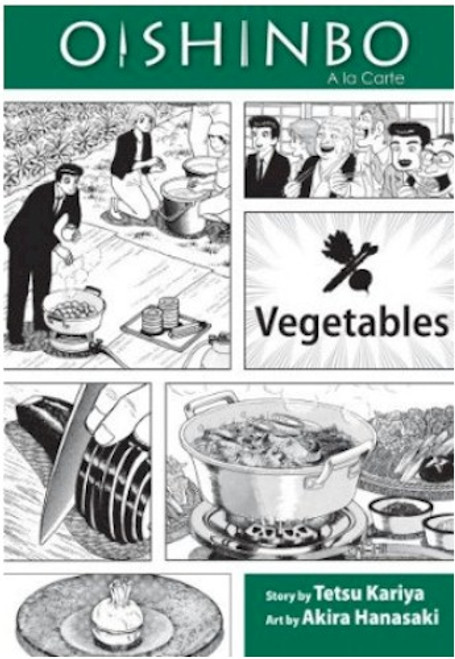 Oishinbo Graphic Novel 05 Vegetables