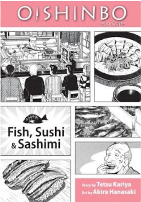Oishinbo Graphic Novel 04 Fish, Sushi & Sashimi