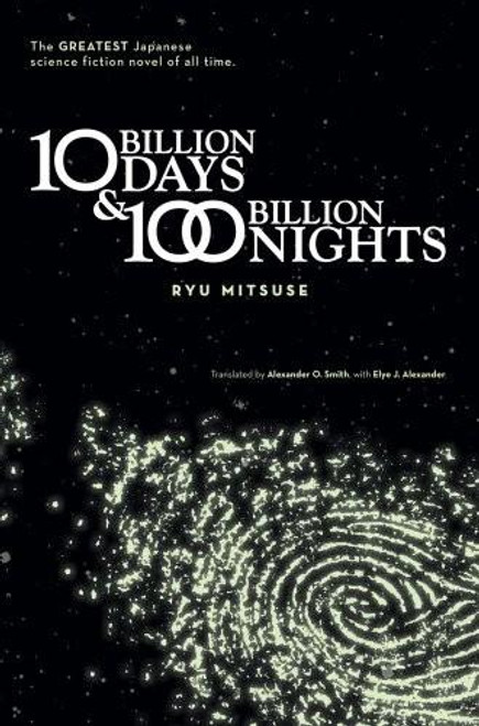 10 Billion Days and One Hundred Billion Nights Novel (SC)