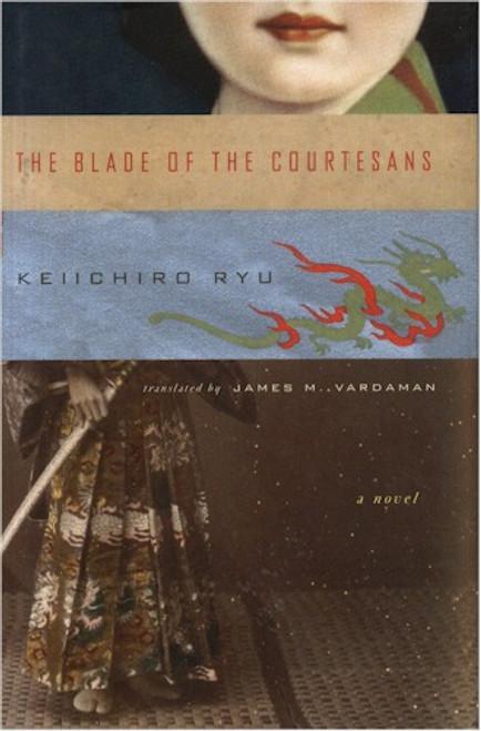 Blade of the Courtesans Novel (Hardcover)